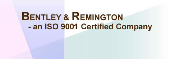 Bentley & Remington is an ISO 9001 Certified Company.